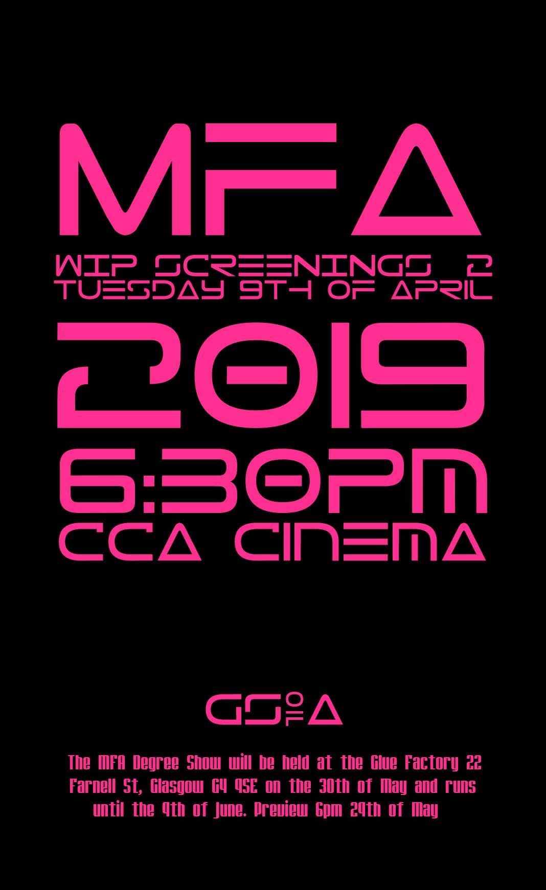 MFA Wip Screening, CCA, Glasgow, 2019