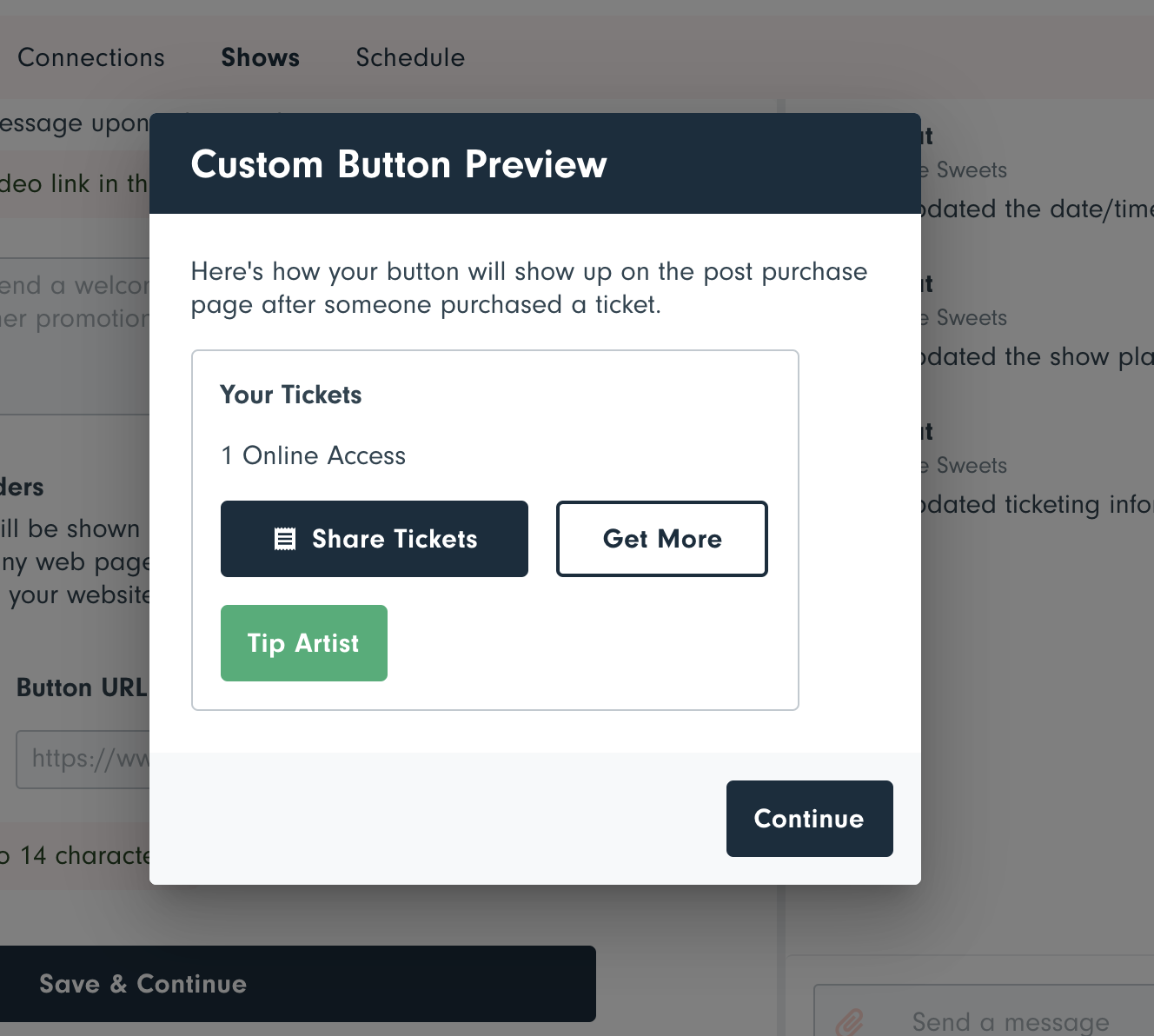 You can preview your button during show planning.