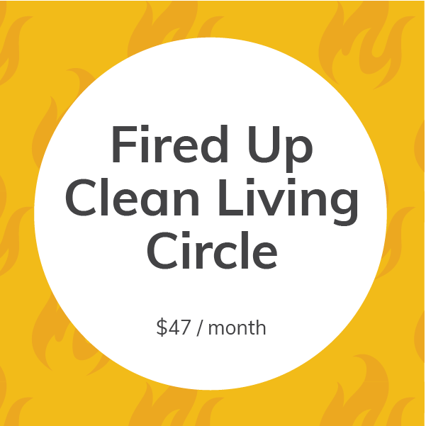 Fired Up Clean Living Circle