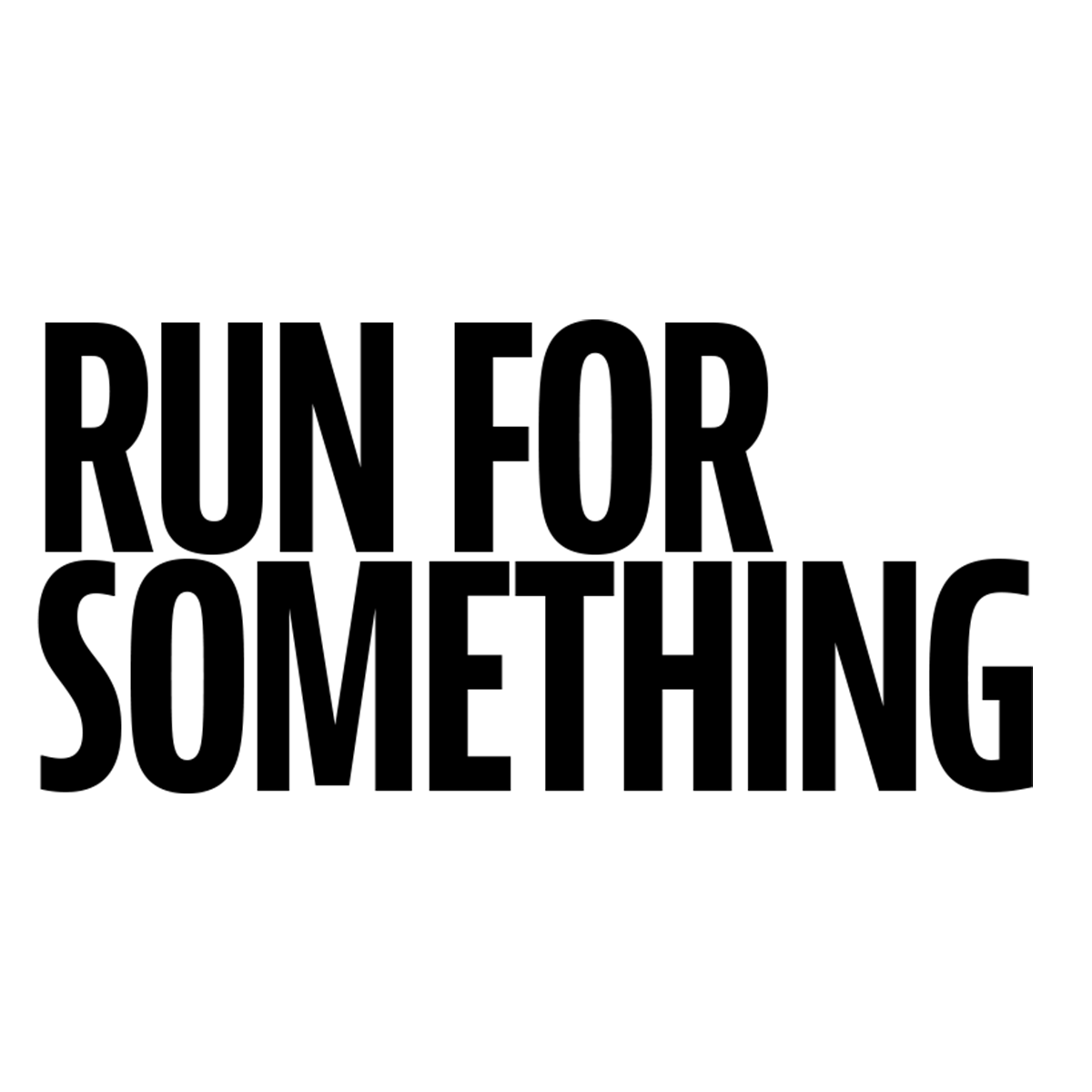 run for something copy.png