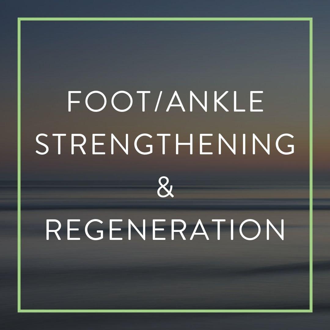 ELITE WELLNESS PATIENT PORTAL_FOOT_ANKLE STRENGTHENING & REGENERATION.jpg