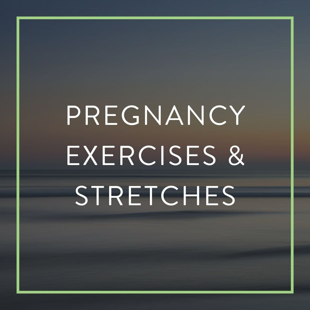 ELITE WELLNESS PATIENT PORTAL_PREGNANCY EXERCISES AND STRETCHES.jpg