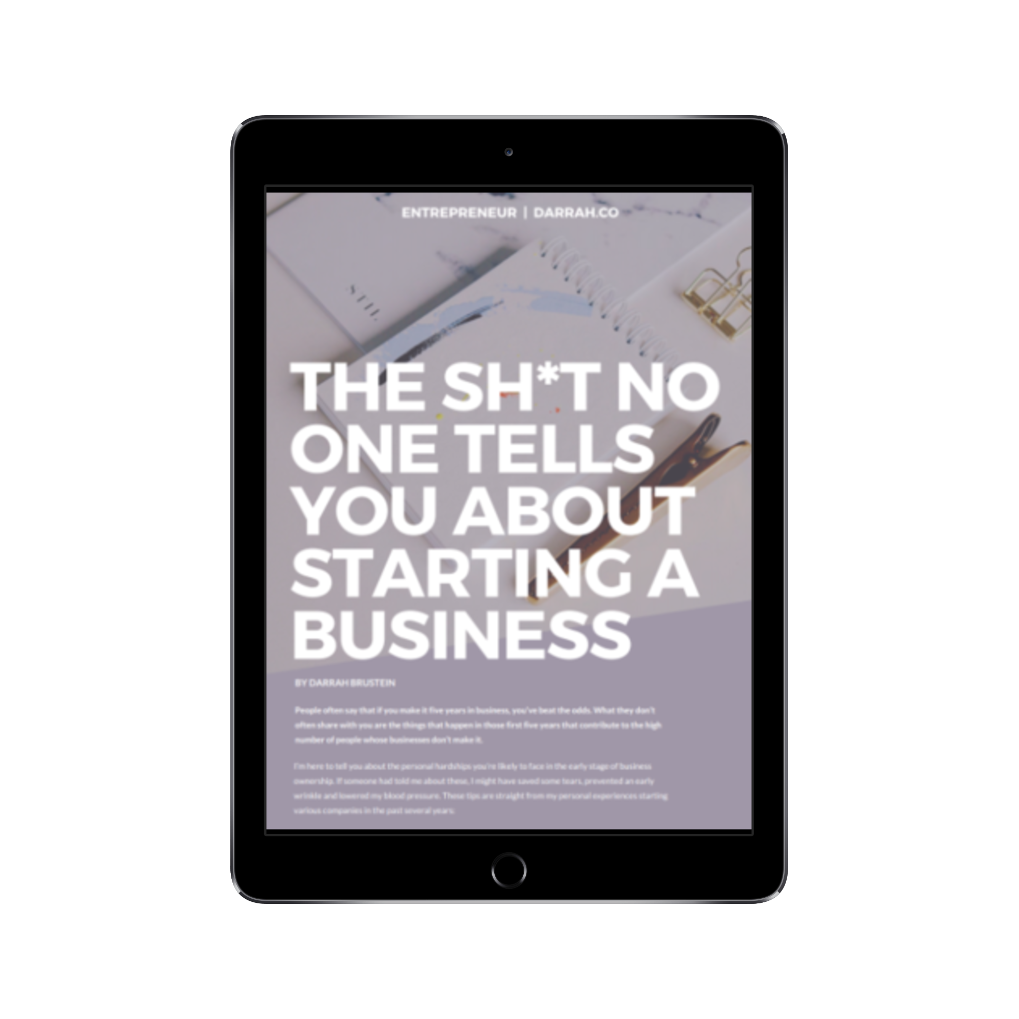 the sh*t no one tells you about starting a business -