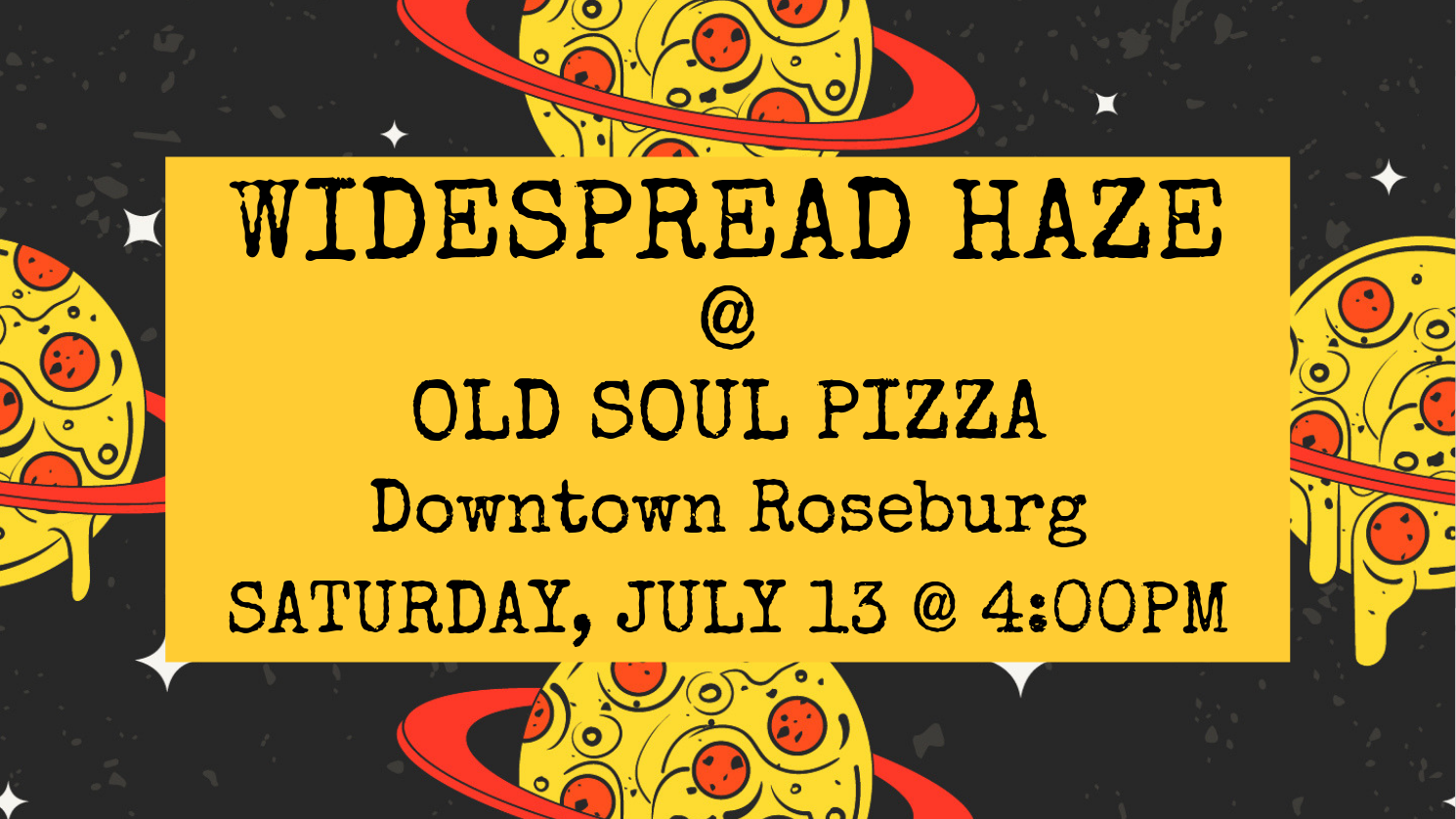 widespread-haze-old-soul-pizza-july-fb.png