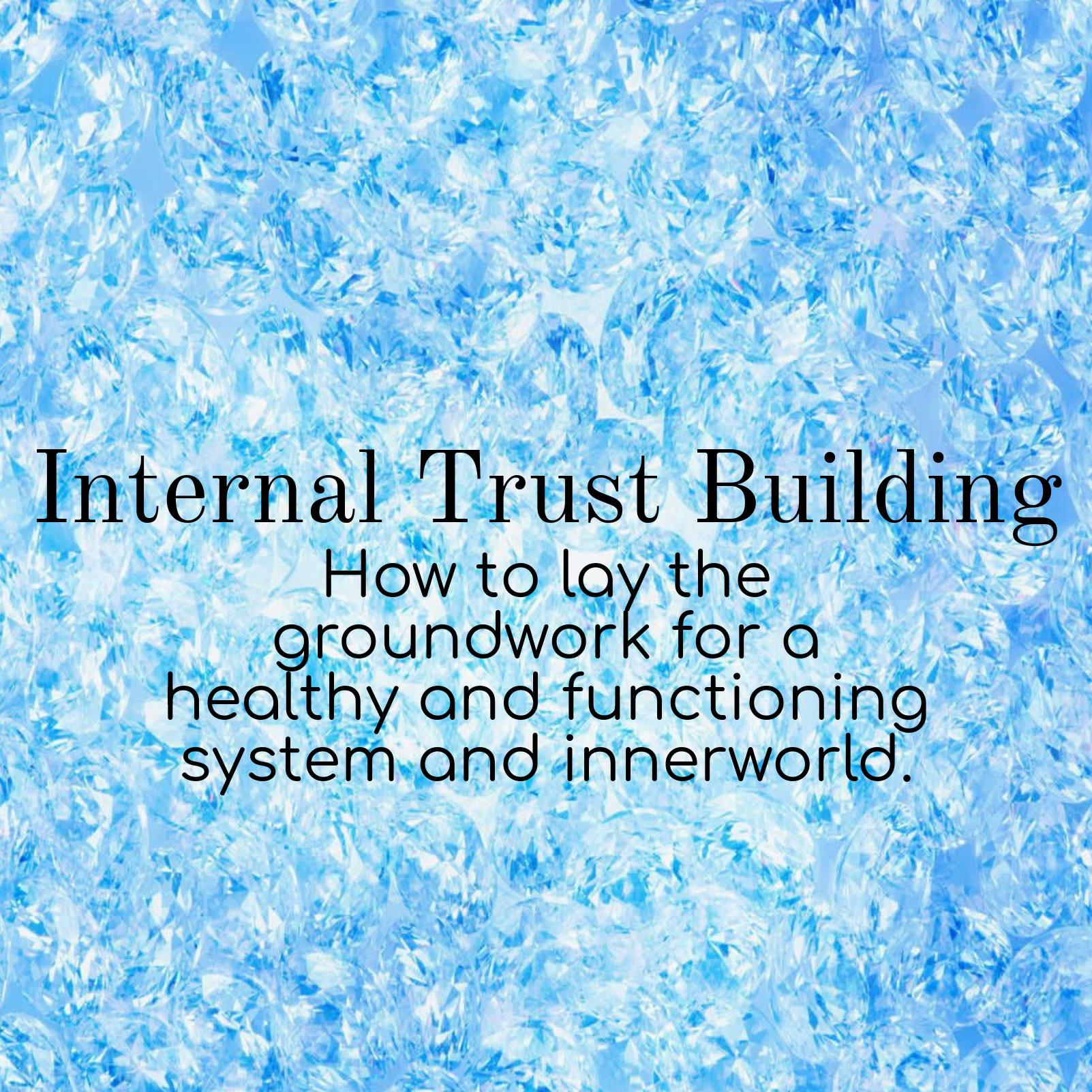 Internal Trust Building.png