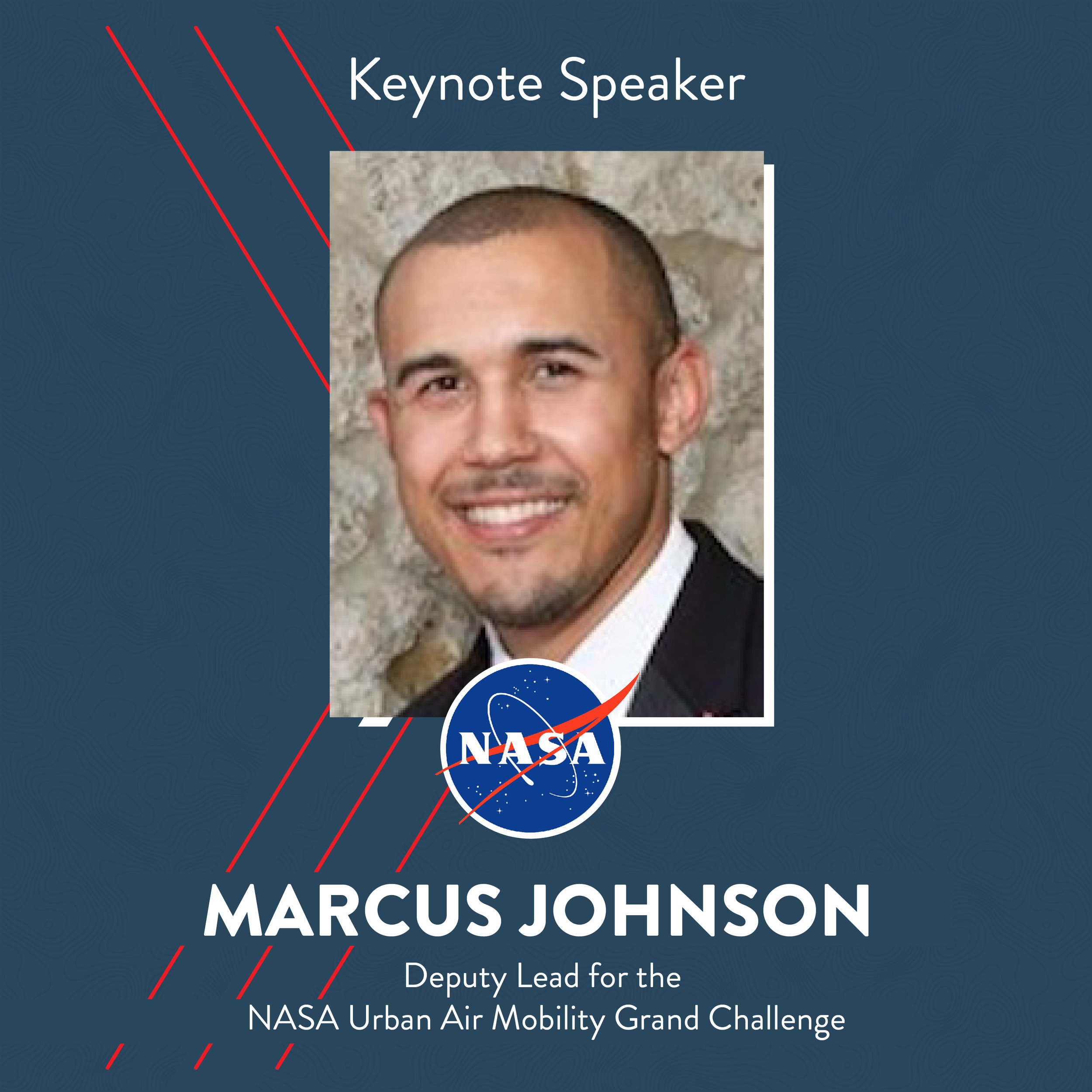 Dr. Marcus Johnson is a Deputy Lead for the NASA Urban Air Mobility Grand Challenge and has also served as a Deputy Project Manager for the Unmanned Aircraft System (UAS) Traffic Management (UTM) Project at the NASA Ames Research Center. He holds a doctorate in Aerospace Engineering from the University of Florida and his research interests focus on intelligent systems in aerospace applications and the integration of novel and new aircraft into the national airspace.