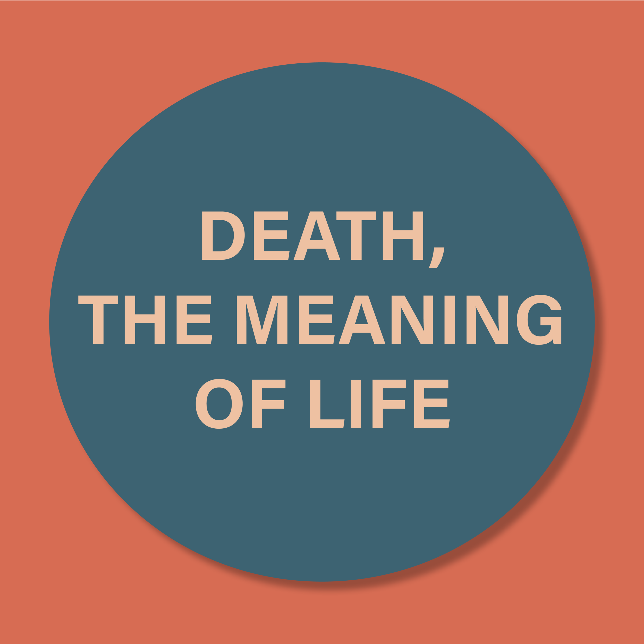 death, the meaning of life.png