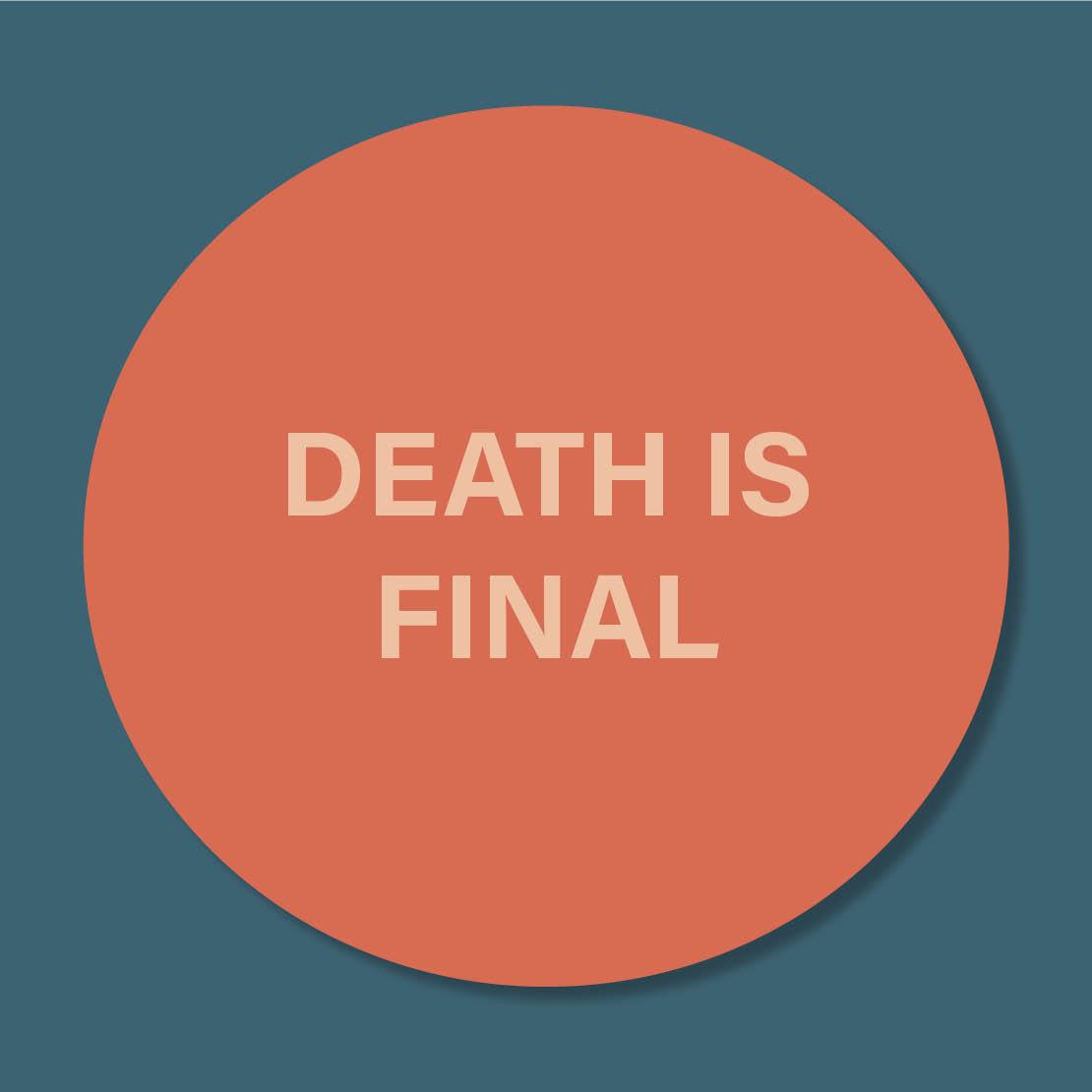 death is final.jpg