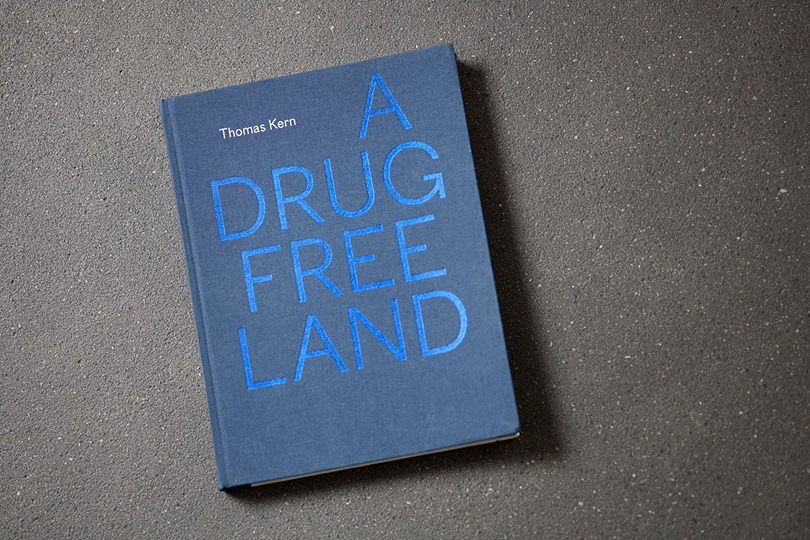 A Drug Free Land by Thomas Kern
