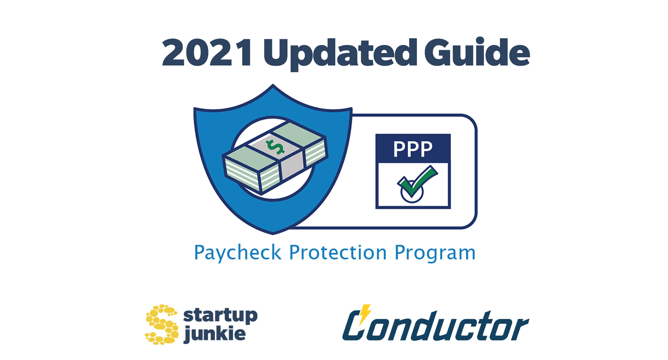 Understand The Updated Paycheck Protection Program 2021 Ppp Loan Guide Startup Junkie