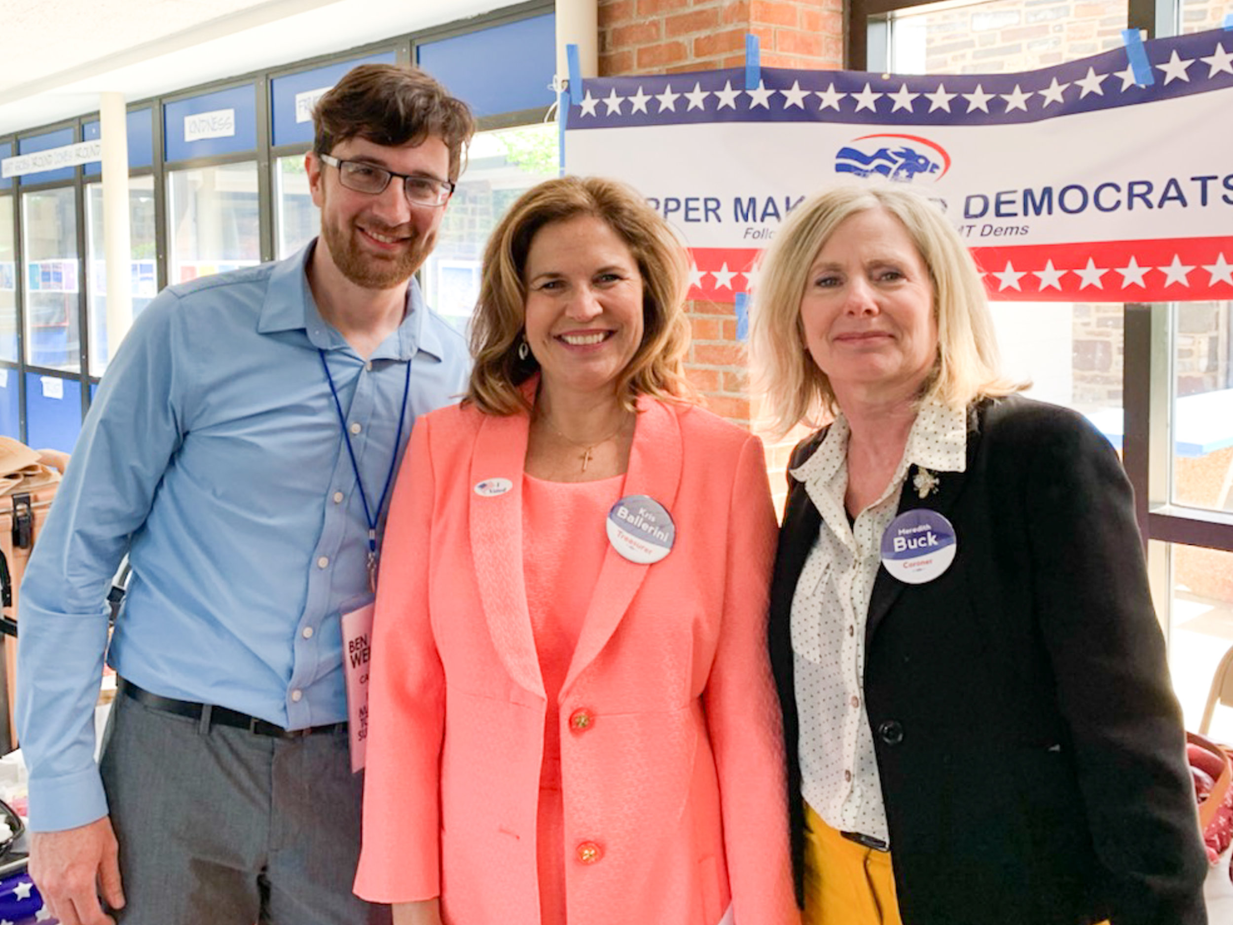 Ben with Bucks County Treasurer candidate Kris Ballerini and Bucks County Coroner candidate Meredith Buck