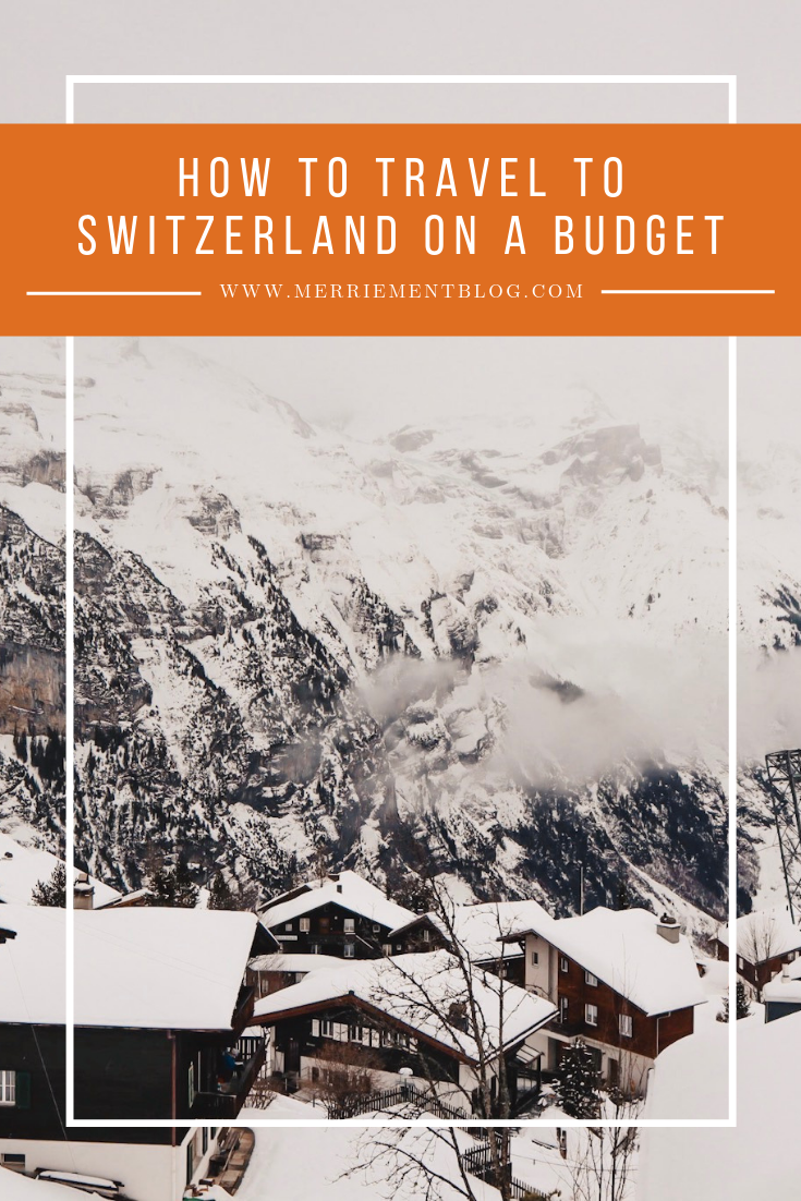 How to Travel to Switzerland on a Budget