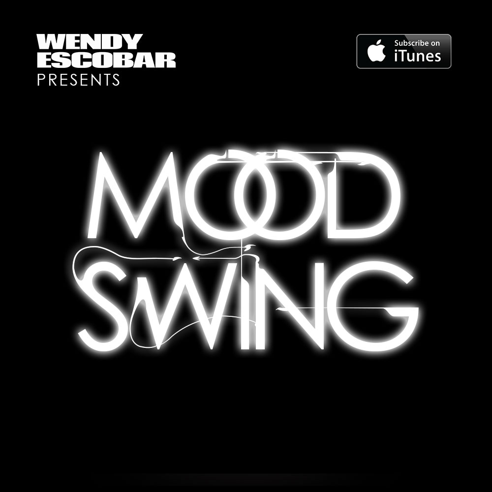 Wendy Escobar Presents: Mood Swing By This Is Distorted