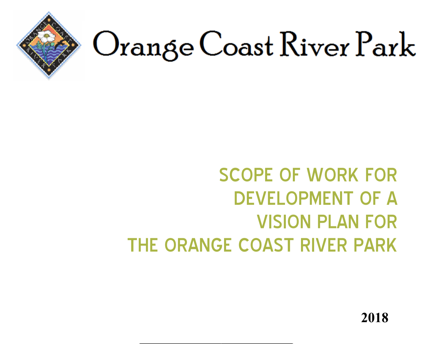 2019/20 Projects - The OCRP Board is working diligently to expand the cooperative management and planning of the parks with our 2019/20 projects and we are currently raising funds for an updated and comprehensive Vision Plan. To view or download the park's Scope of Work, shown to the right, please click here.