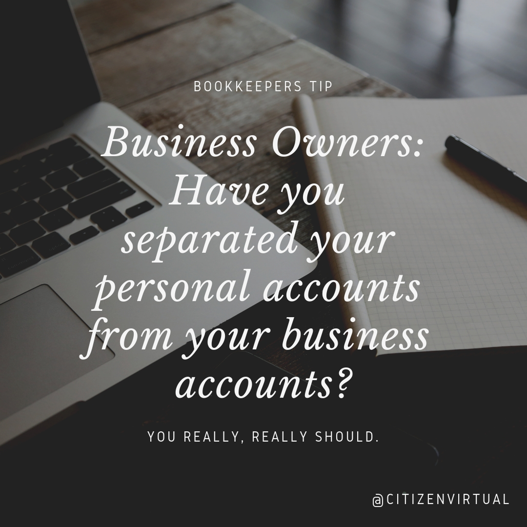 Business Owners_ Have you separated your personal accounts from your business accounts_.jpg