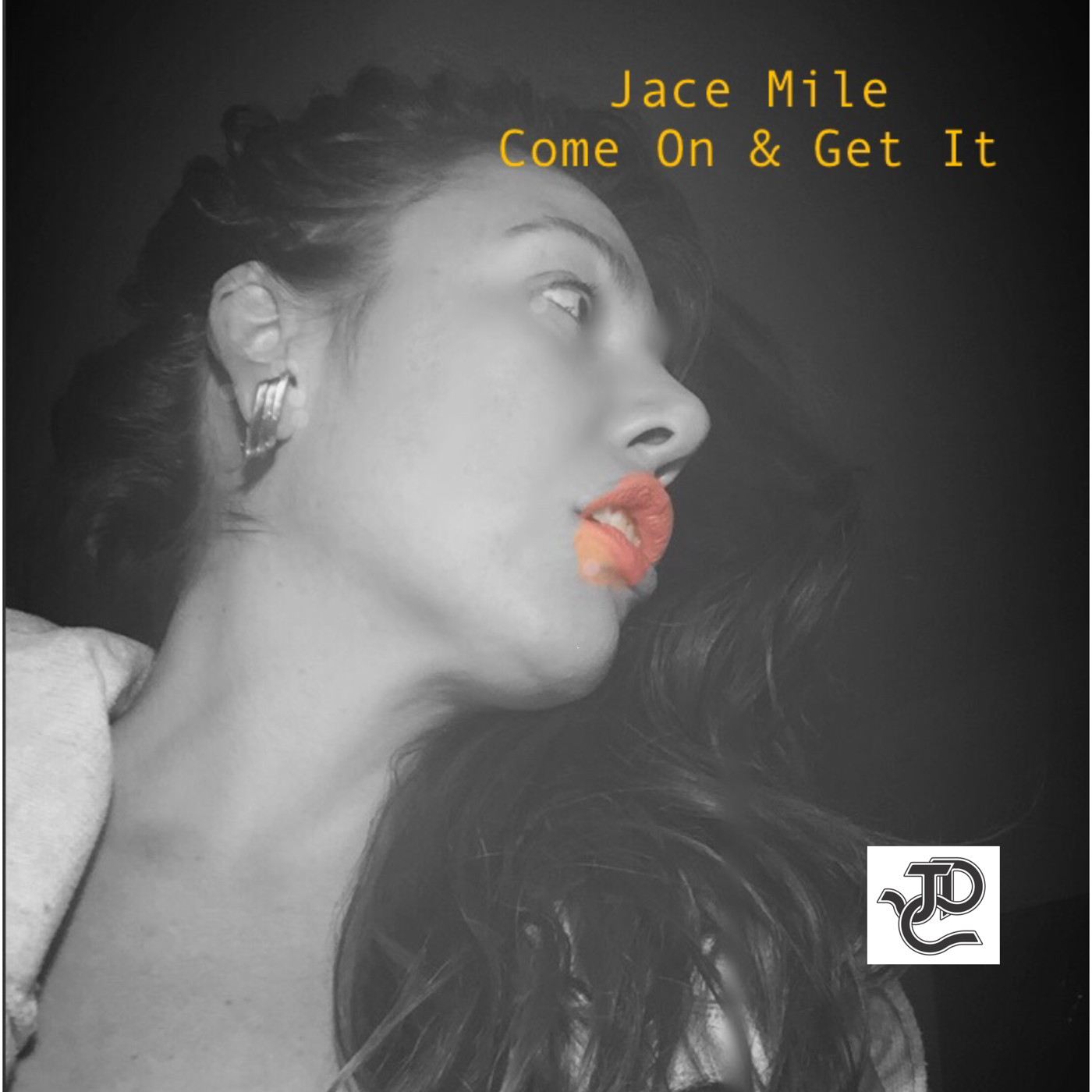"Jace Mile ""Come On & Get It"" - A dark, moody and sexy dance track with a sultry female vocal beckoning the listener to come and get it."