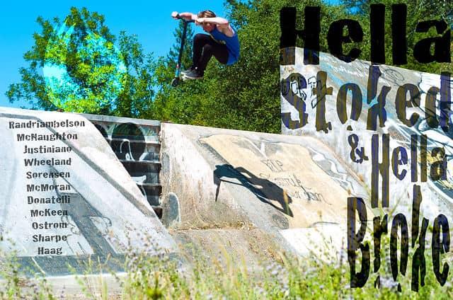 Hella Stoked Hella Broke 2012