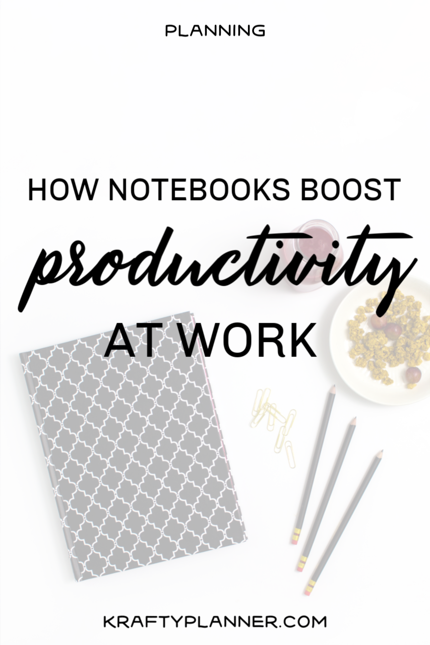 How Notebooks Can Help Boost Your Productivity at Work
