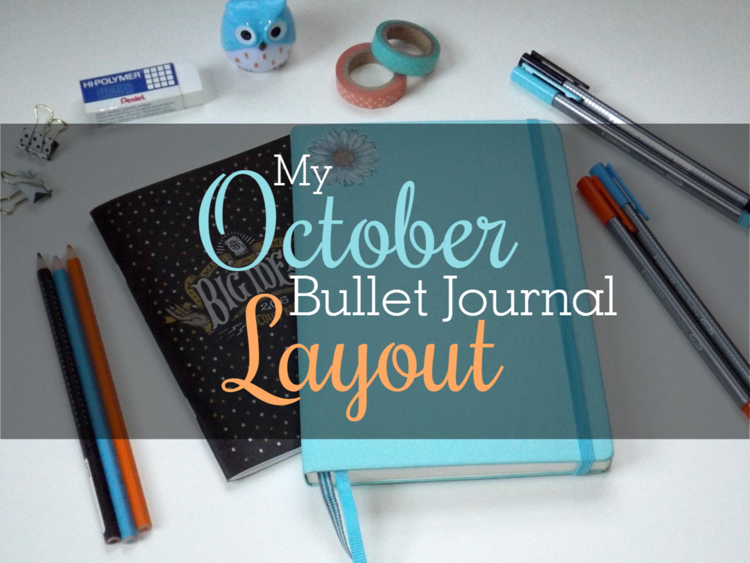 #TBT - October 2016 Bullet Journal Layout