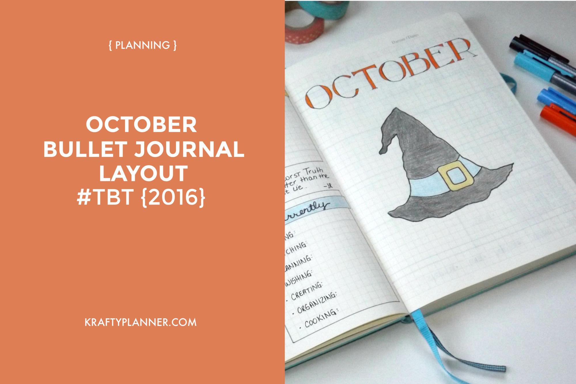 October bullet journal layout, #TBT 2016.png