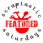 Scraptastic-Saturday-Featuredsm.png