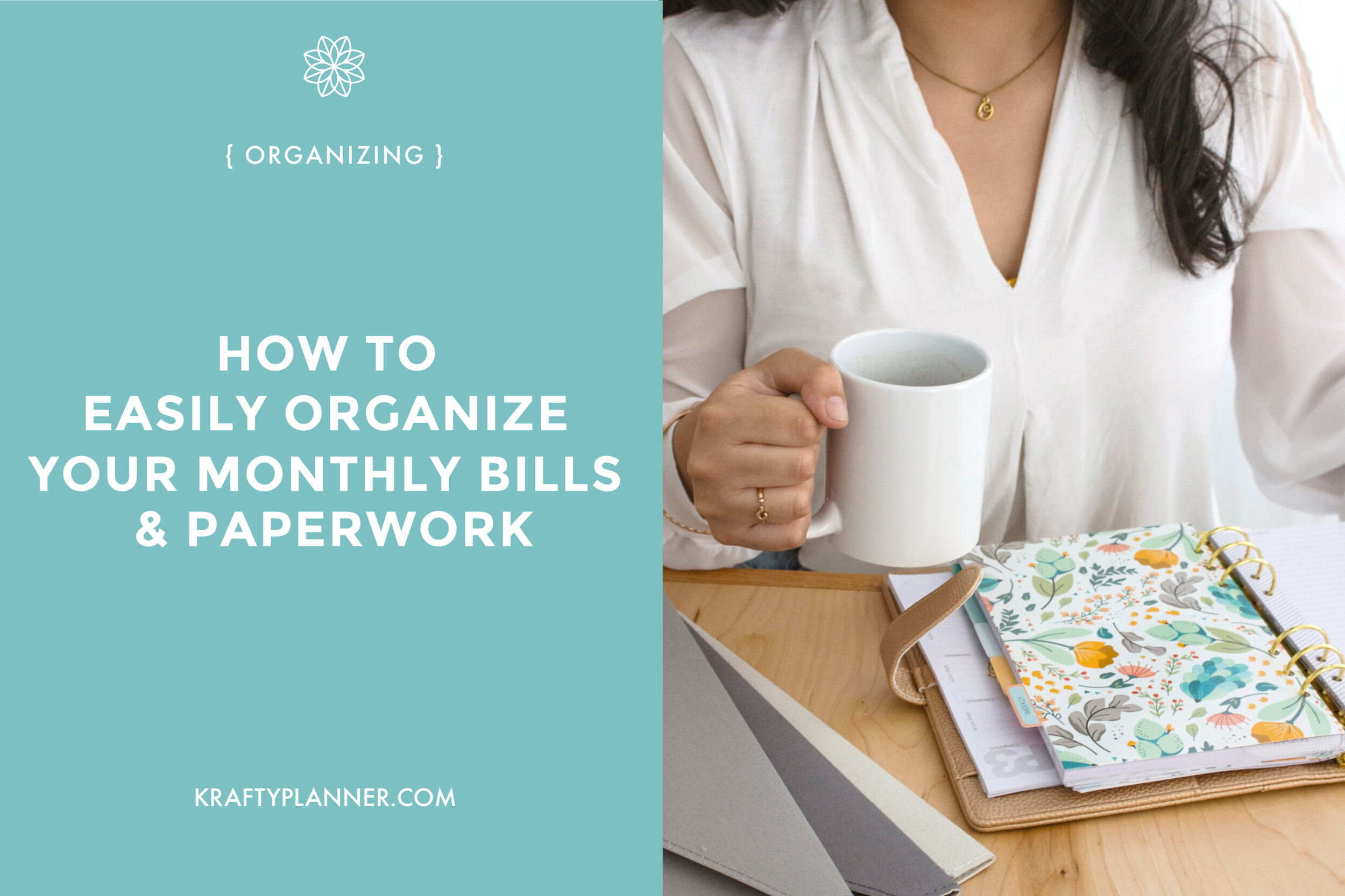How to easily organize your monthly bills and paperwork Main Image.jpg