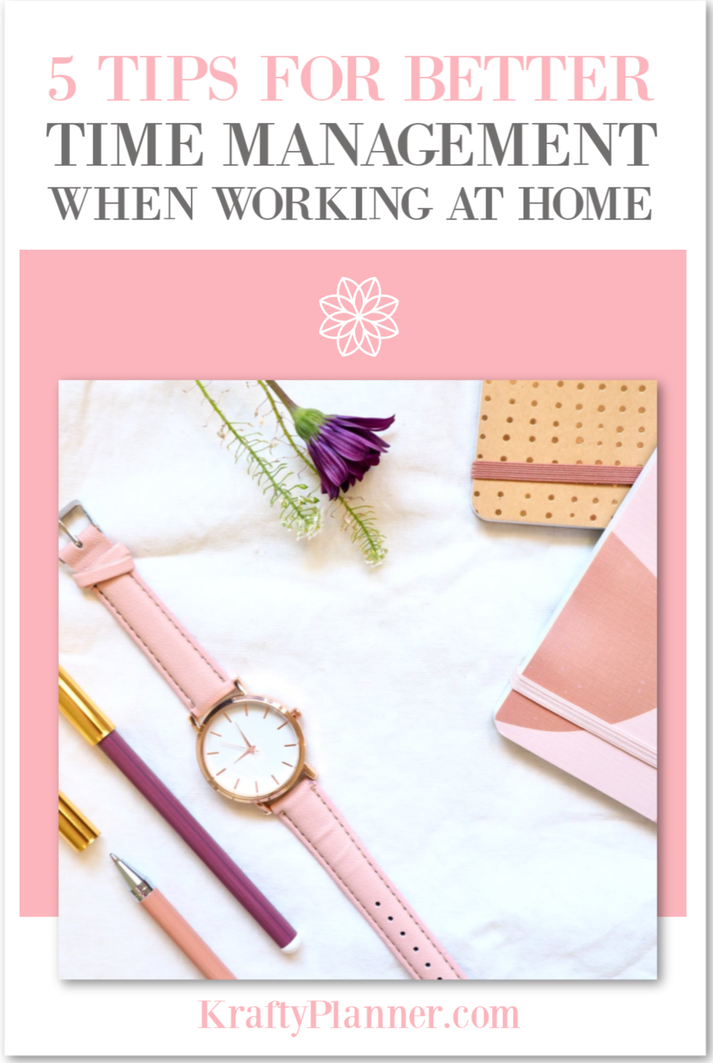 5 Tips for Better Time Management When Working at Home PIN 3.png