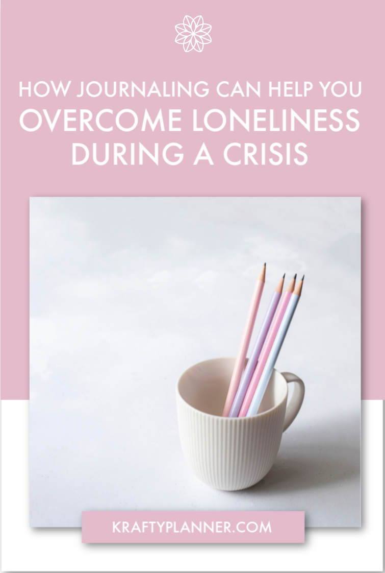 How Journaling Can help you overcome loneliness during a crisis PIN 1.png