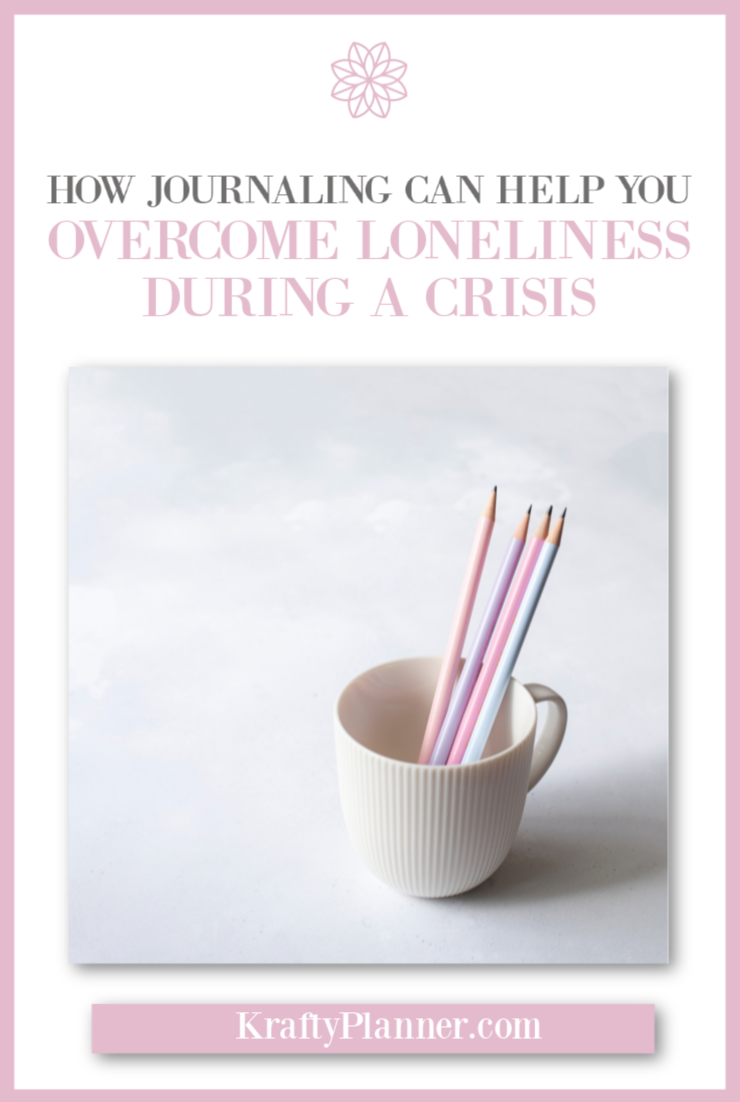 How Journaling Can help you overcome loneliness during a crisis PIN 2.png