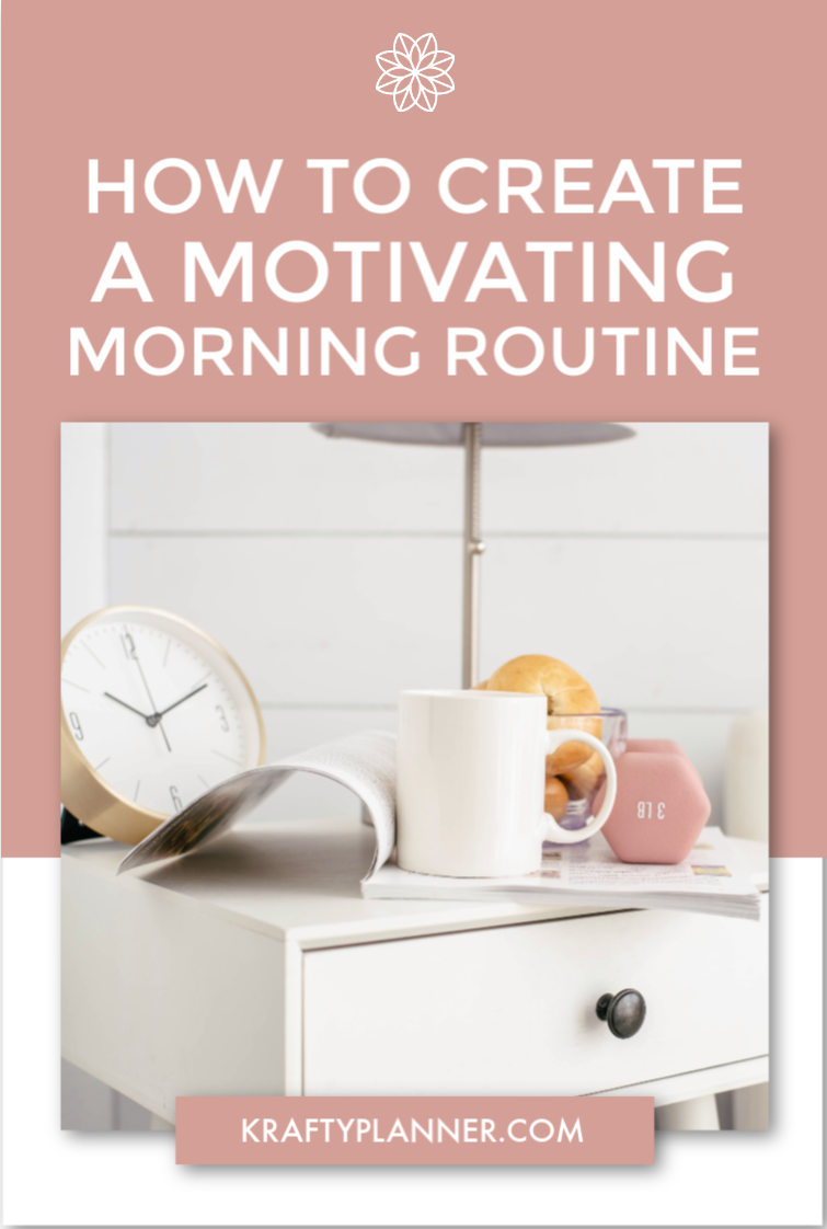 How to Create a Motivating Morning Routine PIN 1.png