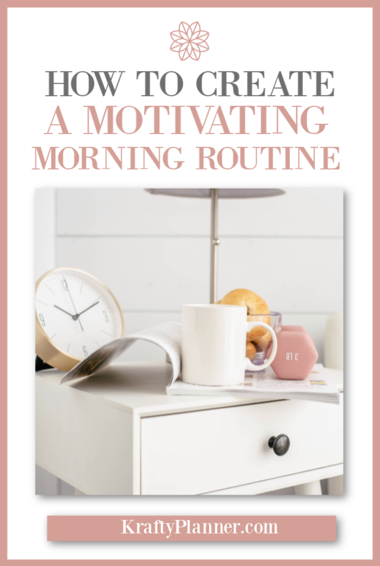 How to Create a Motivating Morning Routine PIN 2.png
