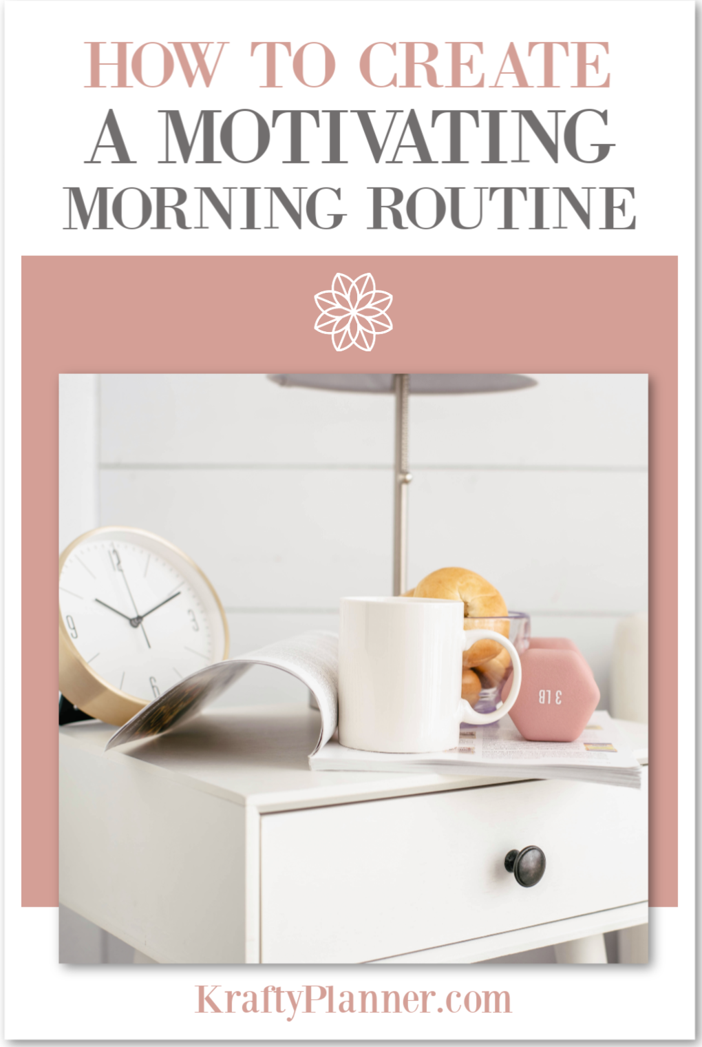 How to Create a Motivating Morning Routine PIN 3.png