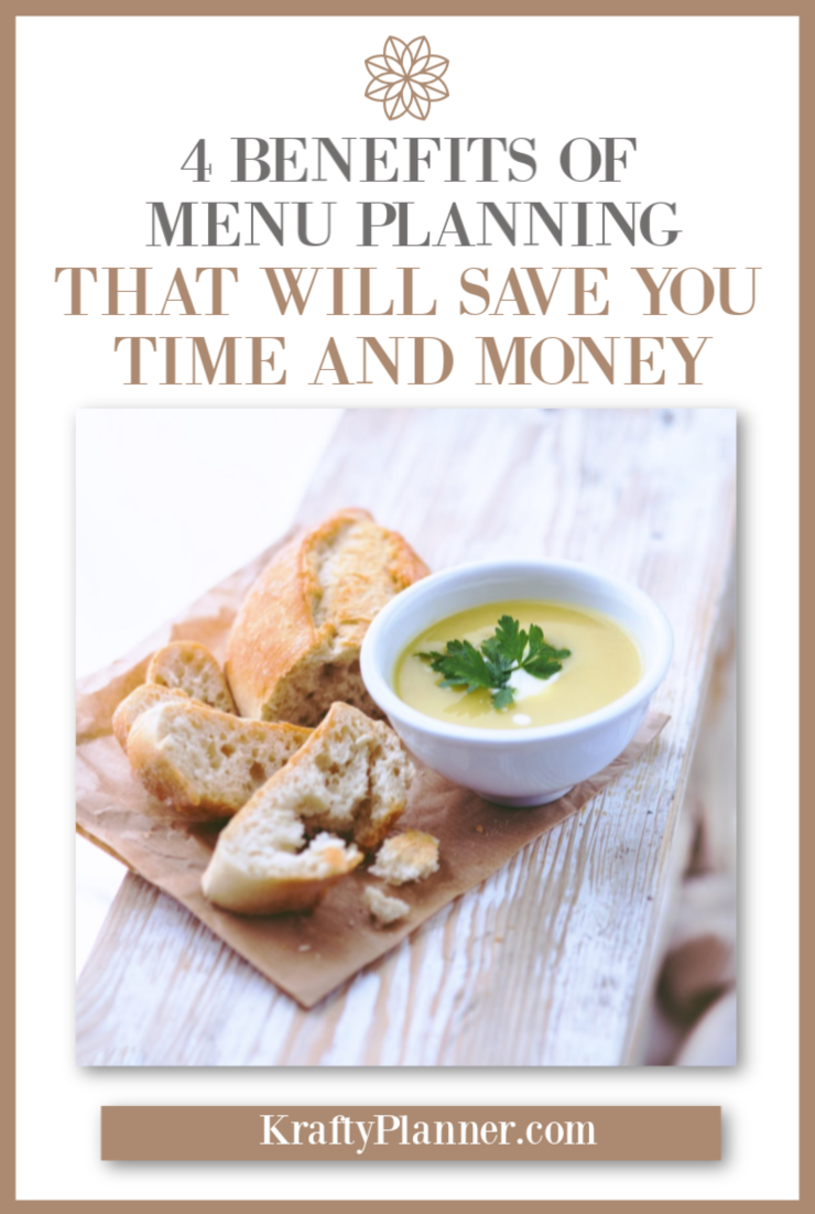 4 Benefits Of Menu Planning That Will Save You Time And Money PIN 2.png