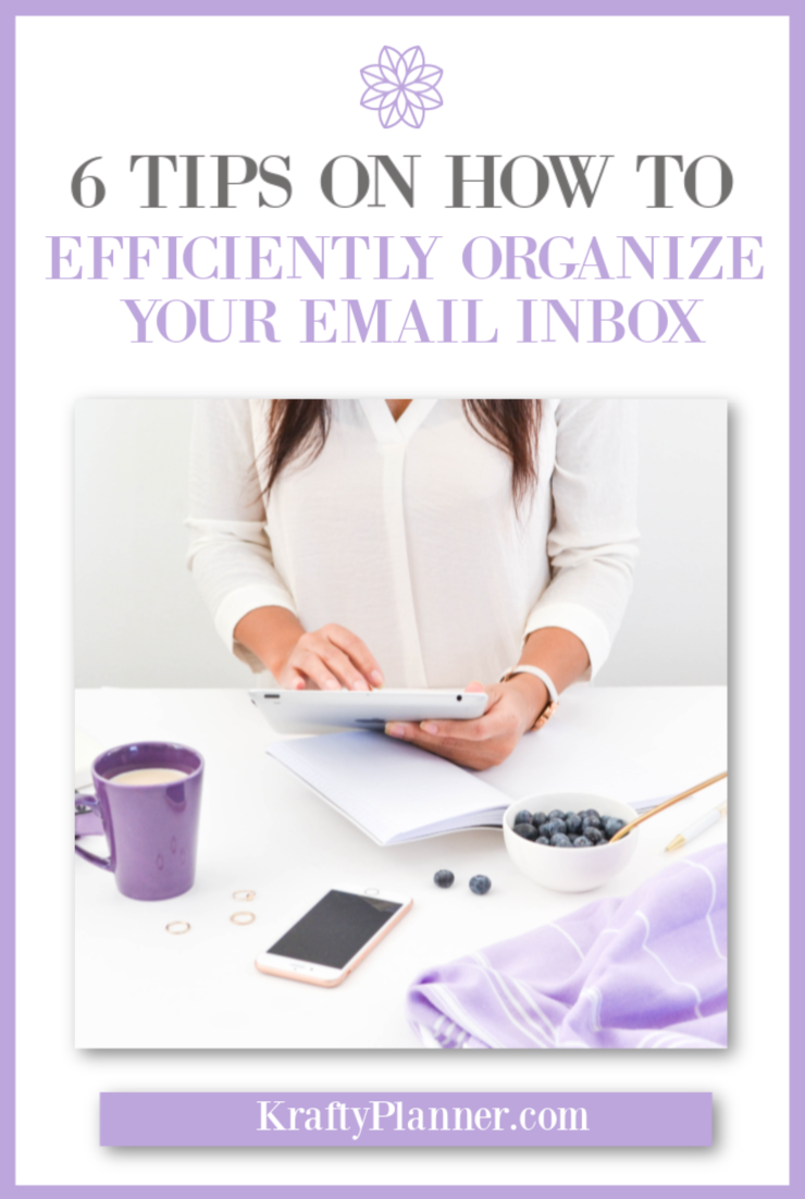 6 Tips On How To Efficiently Organize Your Email Inbox PIN 2.png