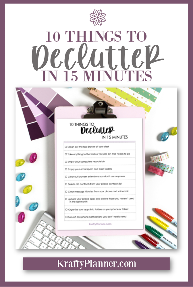 10 Things to Declutter in 15 Minutes {Free Printable Checklist} PIN 2.png