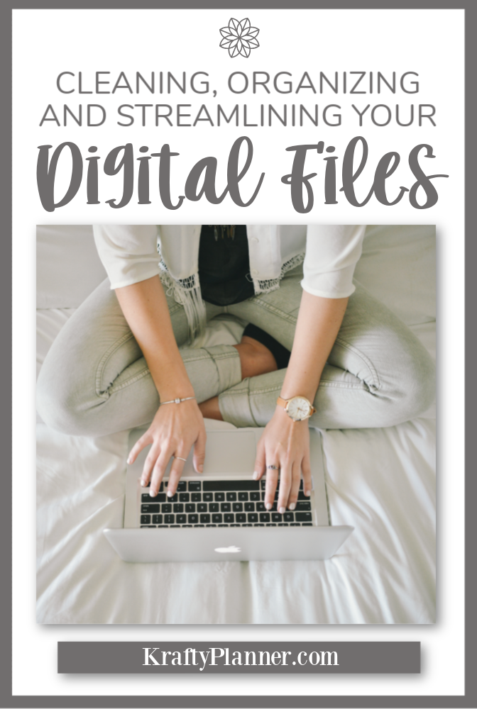 Cleaning, Organizing and Streamlining Your Digital Files PIN 2.png
