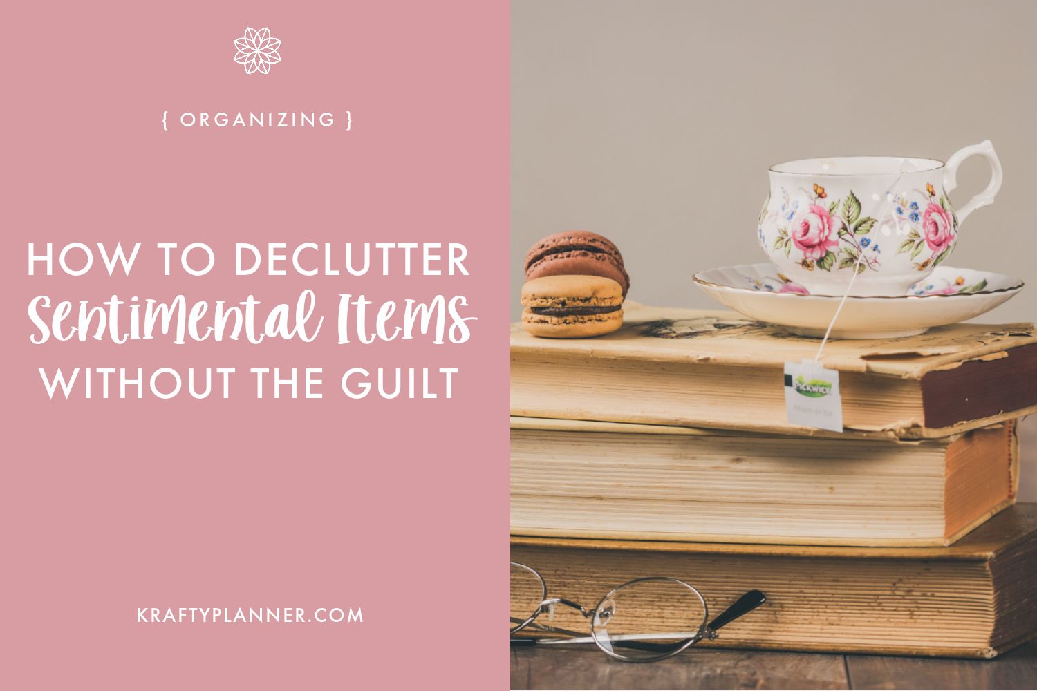 How To Declutter Sentimental Items Without The Guilt