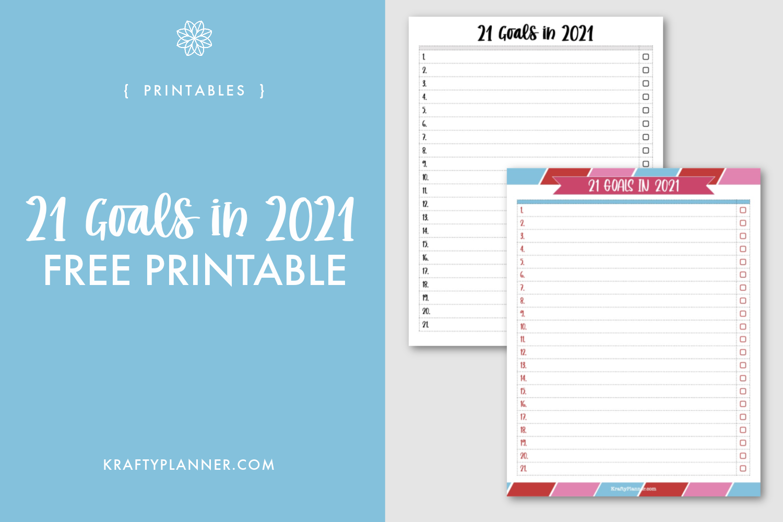 Free Printable 21 Goals in 2021 Worksheet