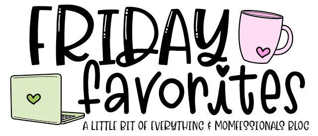 FridayFavoritesUpdated.jpg