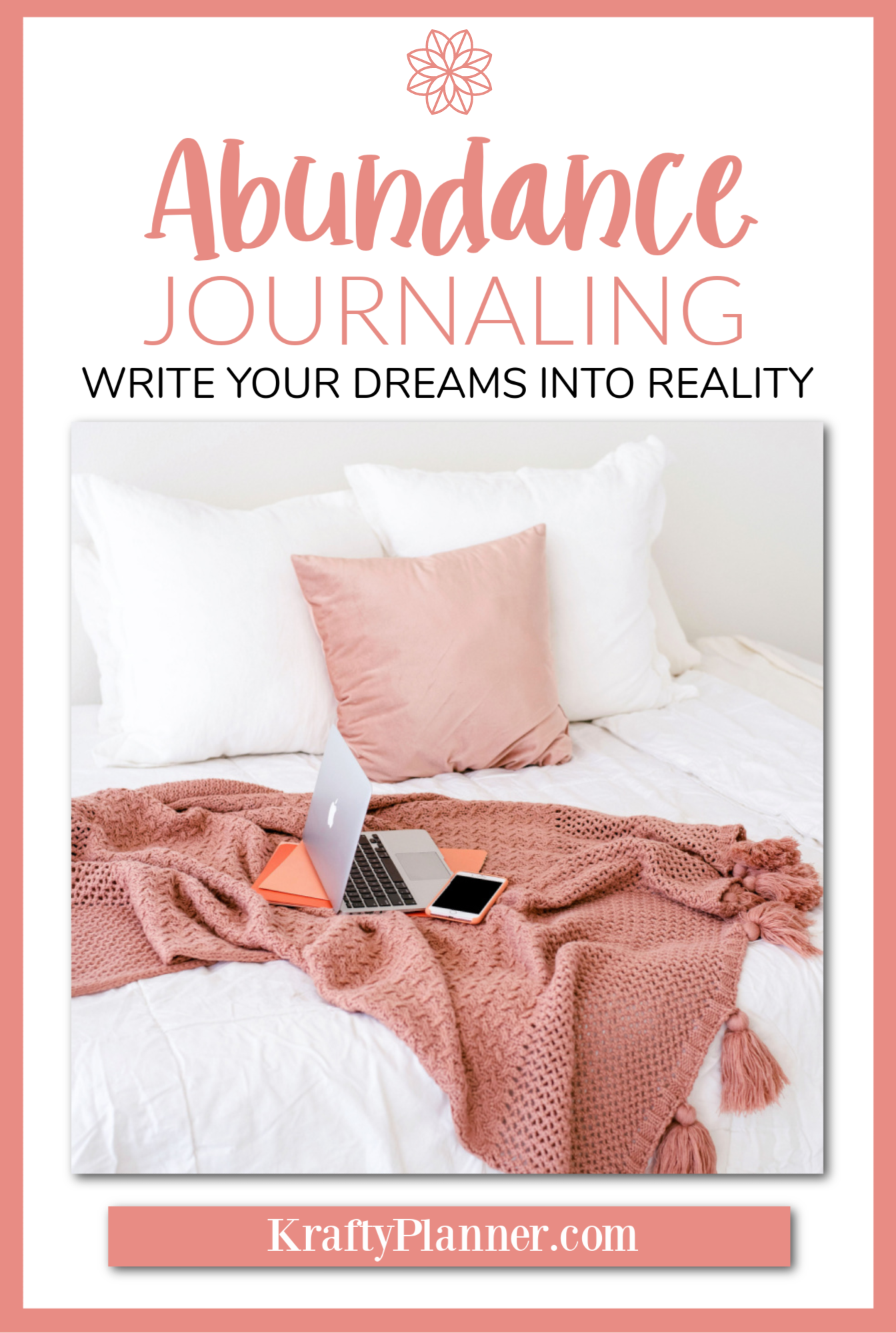 Abundance Journaling - Write your dreams into reality PIN 2.png