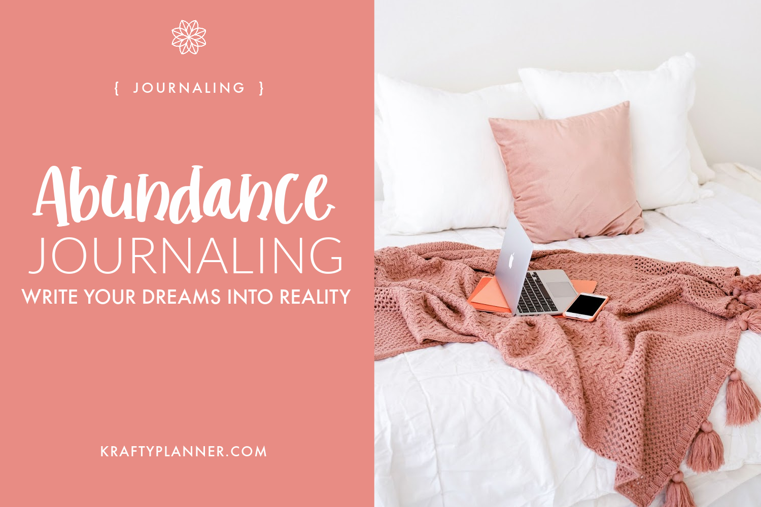 Abundance Journaling - Write your dreams into reality.png