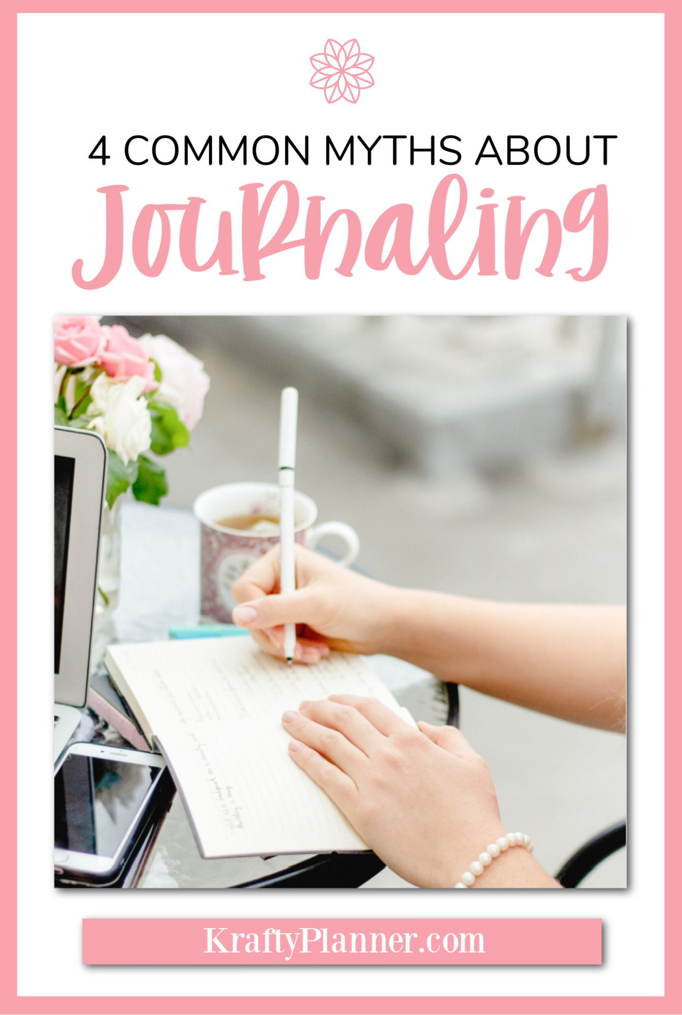 4 Common Myths about Journaling PIN 2.png