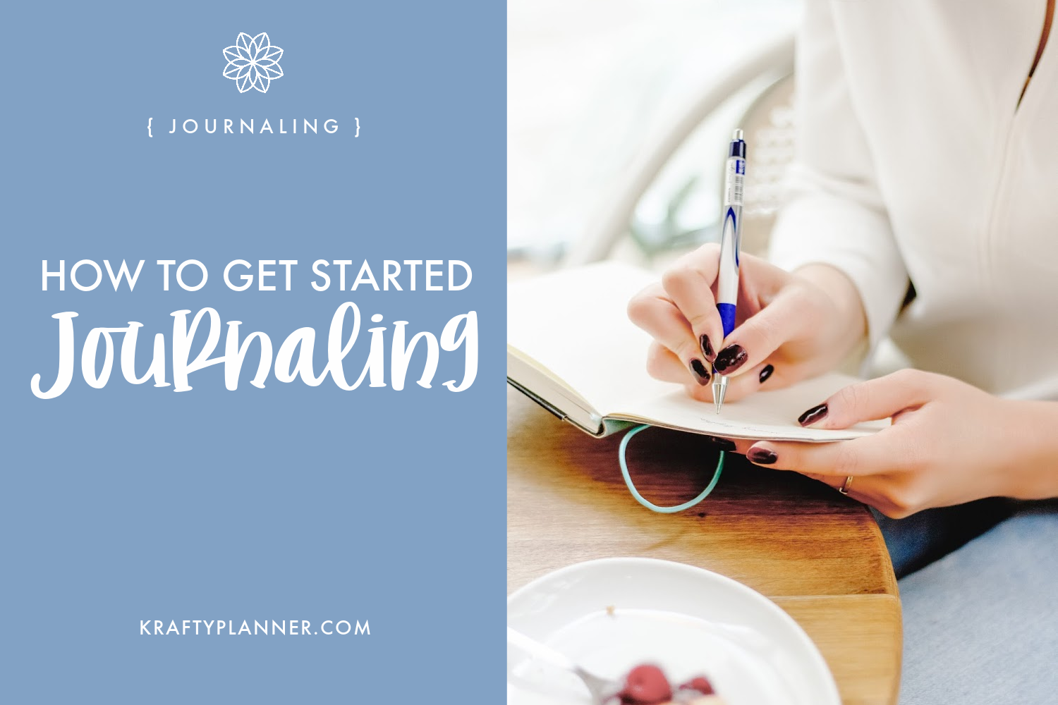 How to Get Started Writing a Journal Main Image.png
