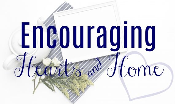encouraging-hearts-home-horizontal-banner-at-apronstringsotherthings.com_-570x339.jpg