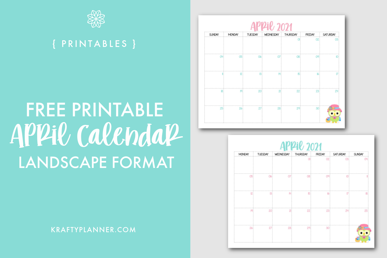 Free Printable April 2021 Calendar {Landscape Format} Main Image.png