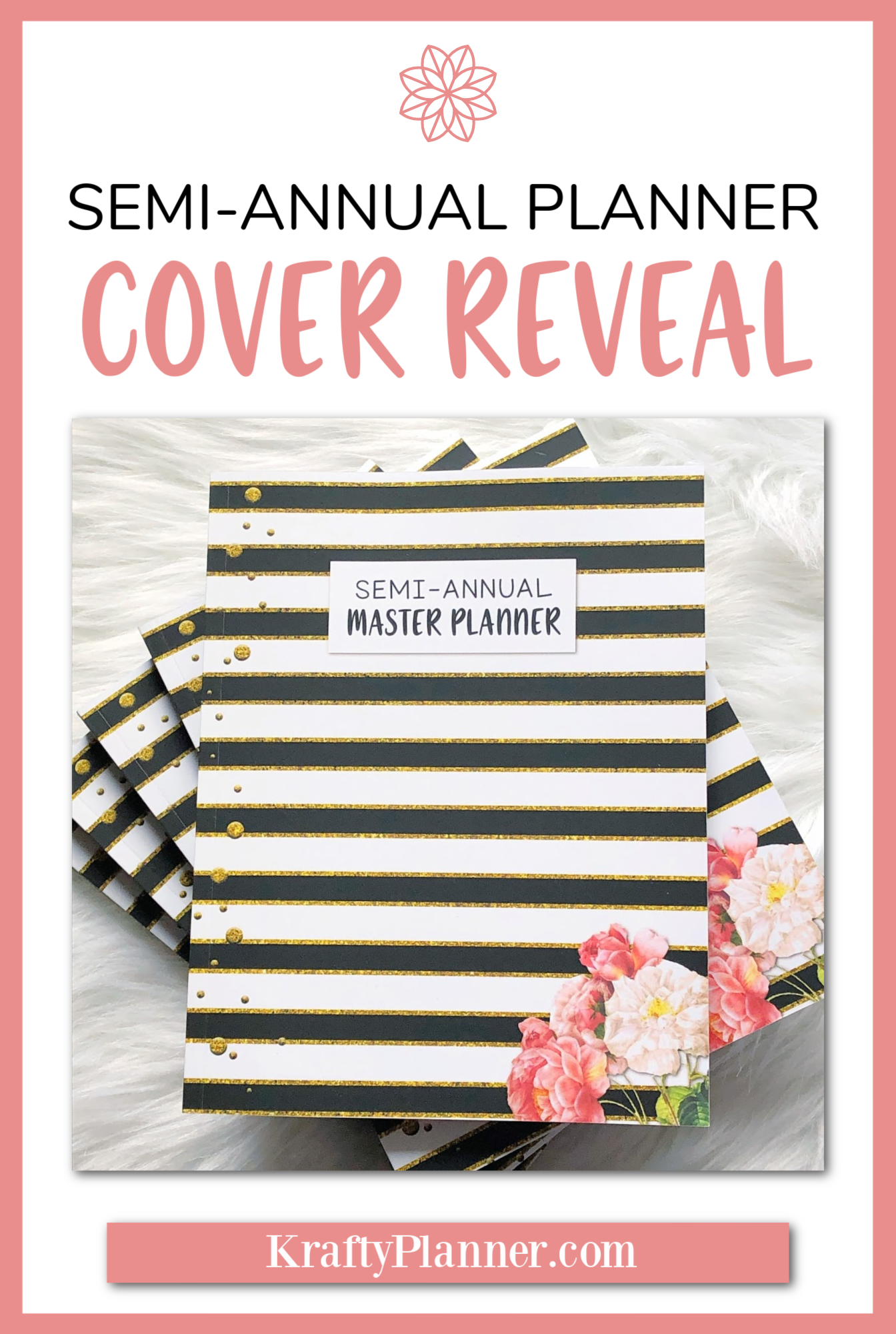 Semi Annual Planner Cover Reveal PIN 2.png