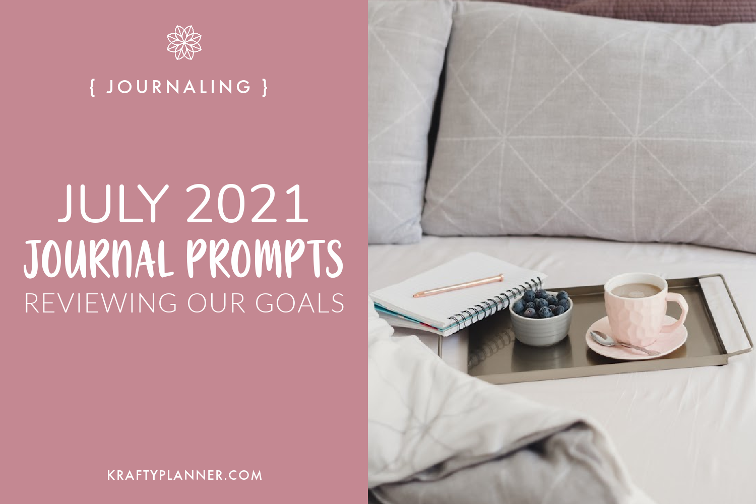 Daily Journaling Prompts for July 2021