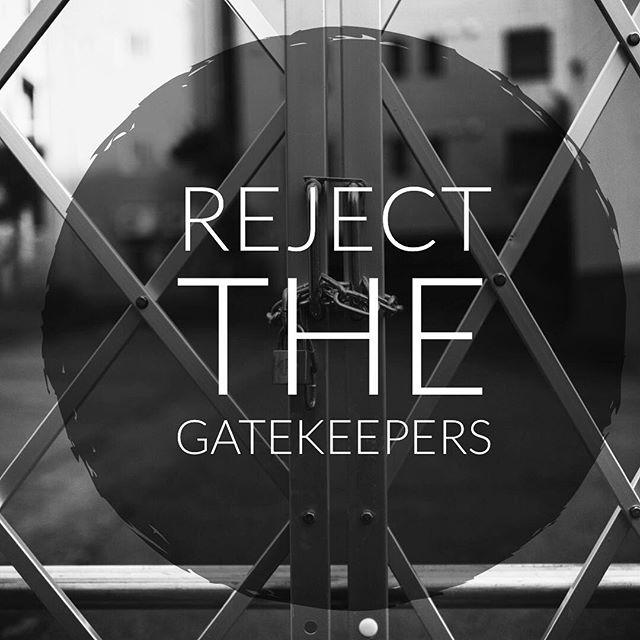 We all came to podcasting because there are no gatekeepers.  Don't accept anyone that says there should be.  https://www.scrappygullmedia.com/home/2019/4/5/blog-reject-the-gatekeepers