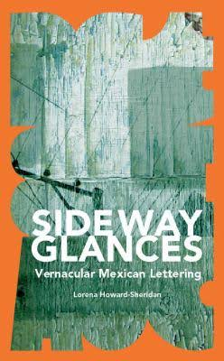 Sideway Glances, the excellence of mexican publication design