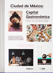 Mexico City, Gastronomic capital, the excellence of mexican publication design